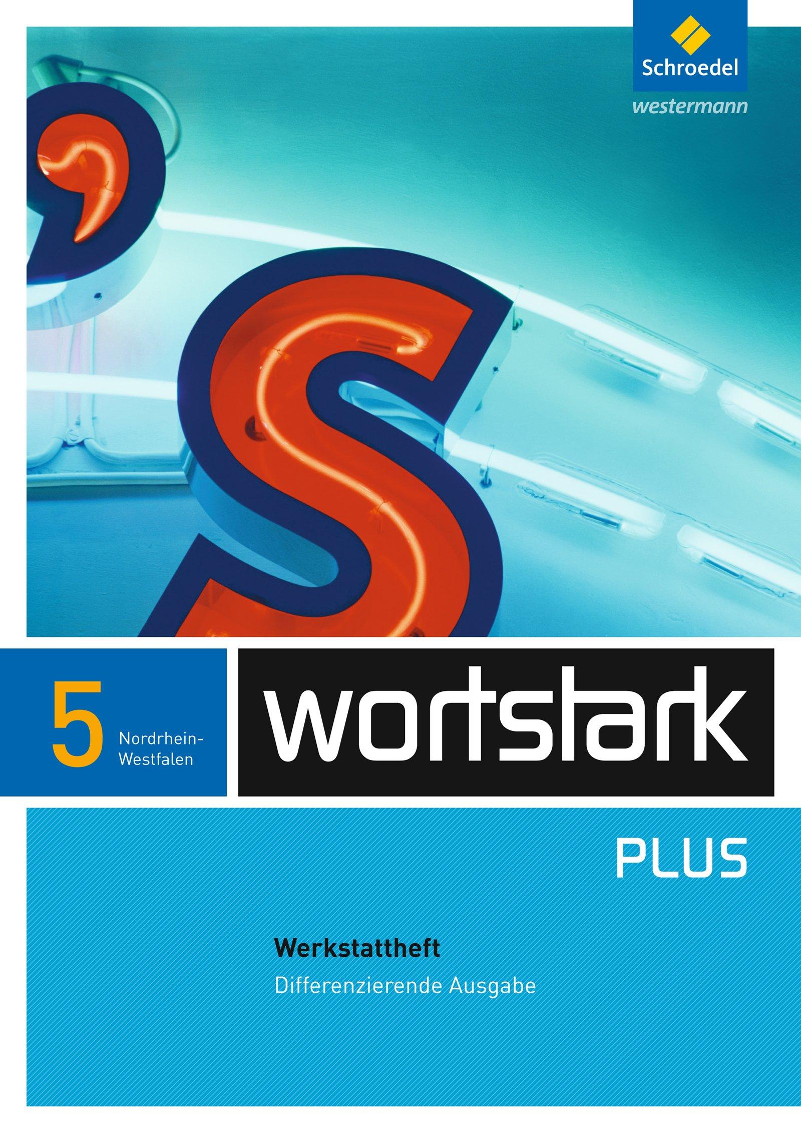 Wortstark  - Differenzierende Ausgabe 2009 NRW: Werkstattheft 5