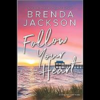 Follow Your Heart: A Novel (Catalina Cove Book 4)
