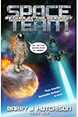 Space Team: Return of the Dead Guy Kindle Edition