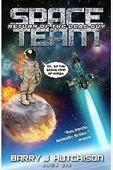 Space Team: Return of the Dead Guy