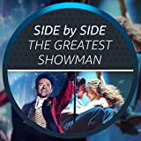 Side by Side with The Greatest Showman
