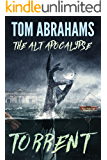 Torrent (The Alt Apocalypse Book 3)