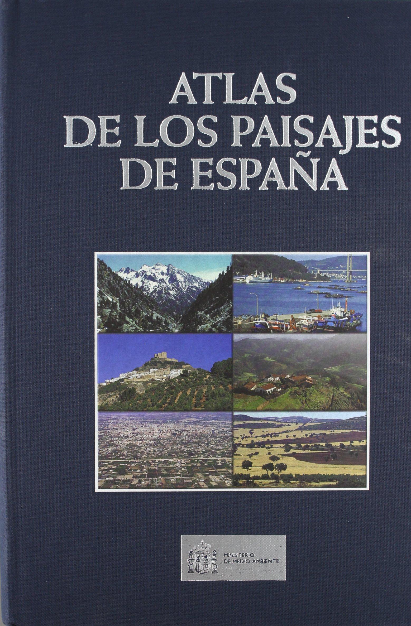 Atlas de los paisajes de España: Amazon.es: Libros