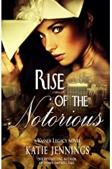 Rise of the Notorious (A Vasser Legacy Novel Book 2) Kindle Edition