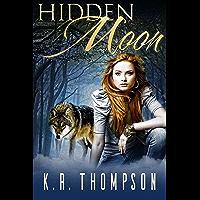 Hidden Moon (The Keeper Saga Book 1) (English Edition)