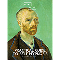 Practical Guide to Self-Hypnosis (English Edition)