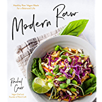 Modern Raw: Healthy Raw Vegan Meals for a Balanced Life (English Edition)