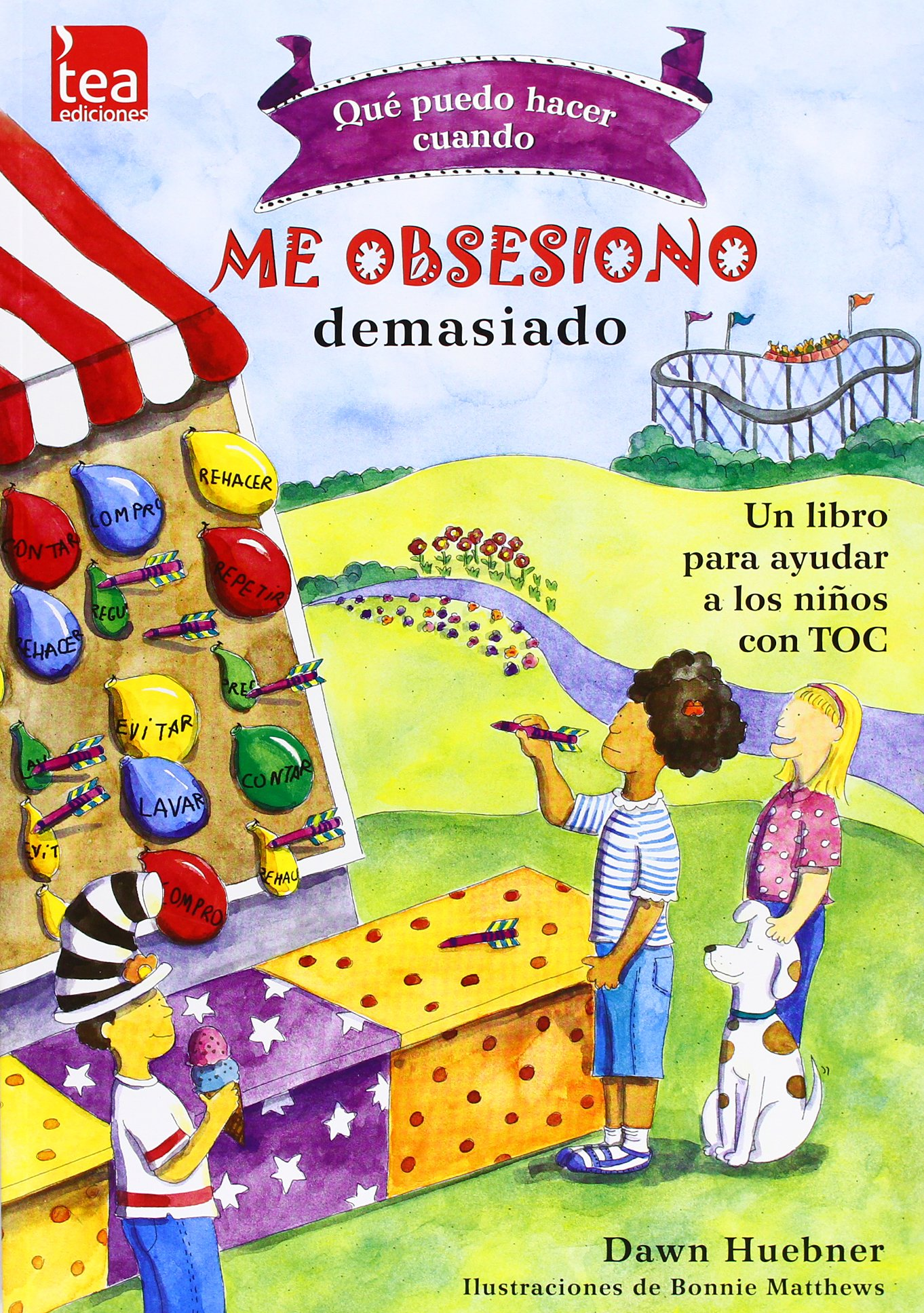 Qué puedo hacer cuando me obsesiono demasiado?: Un libro para ayudar a los niños con TOC: Amazon.es: Huebner, Dawn, Matthews, Bonnie, Sánchez Sánchez, Fernando, Sánchez Sánchez, Fernando: Libros