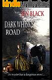 Dark Whisky Road