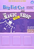 BIG FAT CAT AND THE MAGIC PIE SHOP ビッグ・ファット・キャットとマジック・パイ・ショップ (BFC BOOKS)