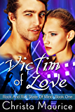 Victim Of Love (Rock And Roll State Of Mind Book 1)