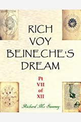 Rich Voy Beinecke's Dream (Part VII of XII Book 7) Kindle Edition