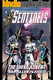 Sentinels: The Shiva Advent (Sentinels Superhero Novels, Vol. 4) (The Sentinels)