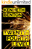 Twenty-Fourth Level (A Peter Craig International Mystery & Crime Thriller Book 1)