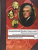 Inspirational Quotes Copywork: Practice Cursive Handwriting with Inspirational Quotes from Great Leaders (Classic Copywork: Cursive) (Volume 2)