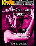 Verhängnisvolle Wiedersehen (The Immaculate Breed 5)