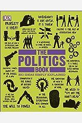 The Politics Book (Big Ideas) Kindle Edition