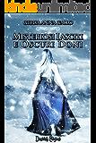 Misteriosi Lasciti e Oscuri Doni (Arest Saga Vol. 2)
