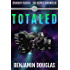 Totaled: A Starship Fairfax Prequel Story