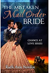 The Mistaken Mail Order Bride (Chance at Love Book 2) Kindle Edition