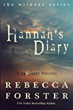 Hannah's Diary: A Spotlight Novella (The Witness Series)