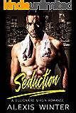Seduction (Forbidden Desires Book 2)