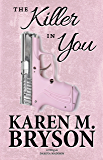The Killer in You (Love in Midlife Series Book 3)