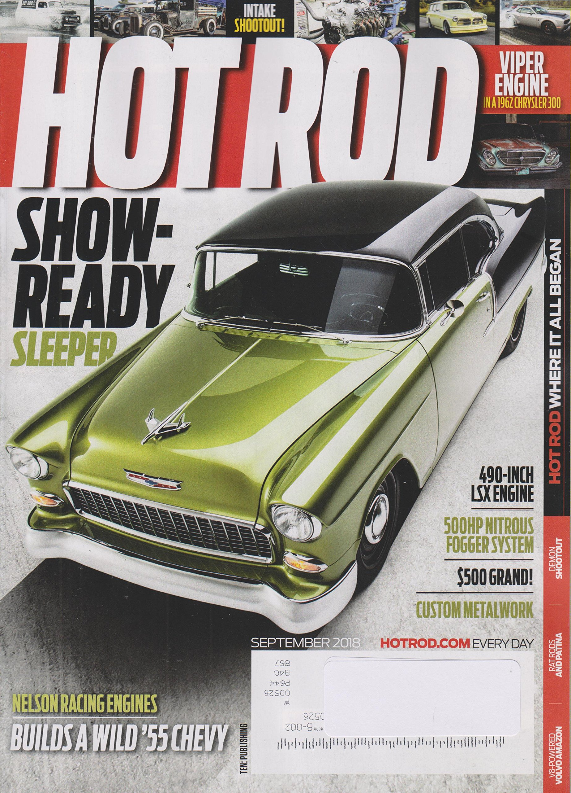 Hot Rod September 2018 Show-Ready Sleeper - Nelson Racing Engines Builds a Wild '55 Chevy pdf epub
