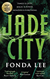Jade City: THE WORLD FANTASY AWARD WINNER