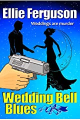 Wedding Bell Blues Kindle Edition