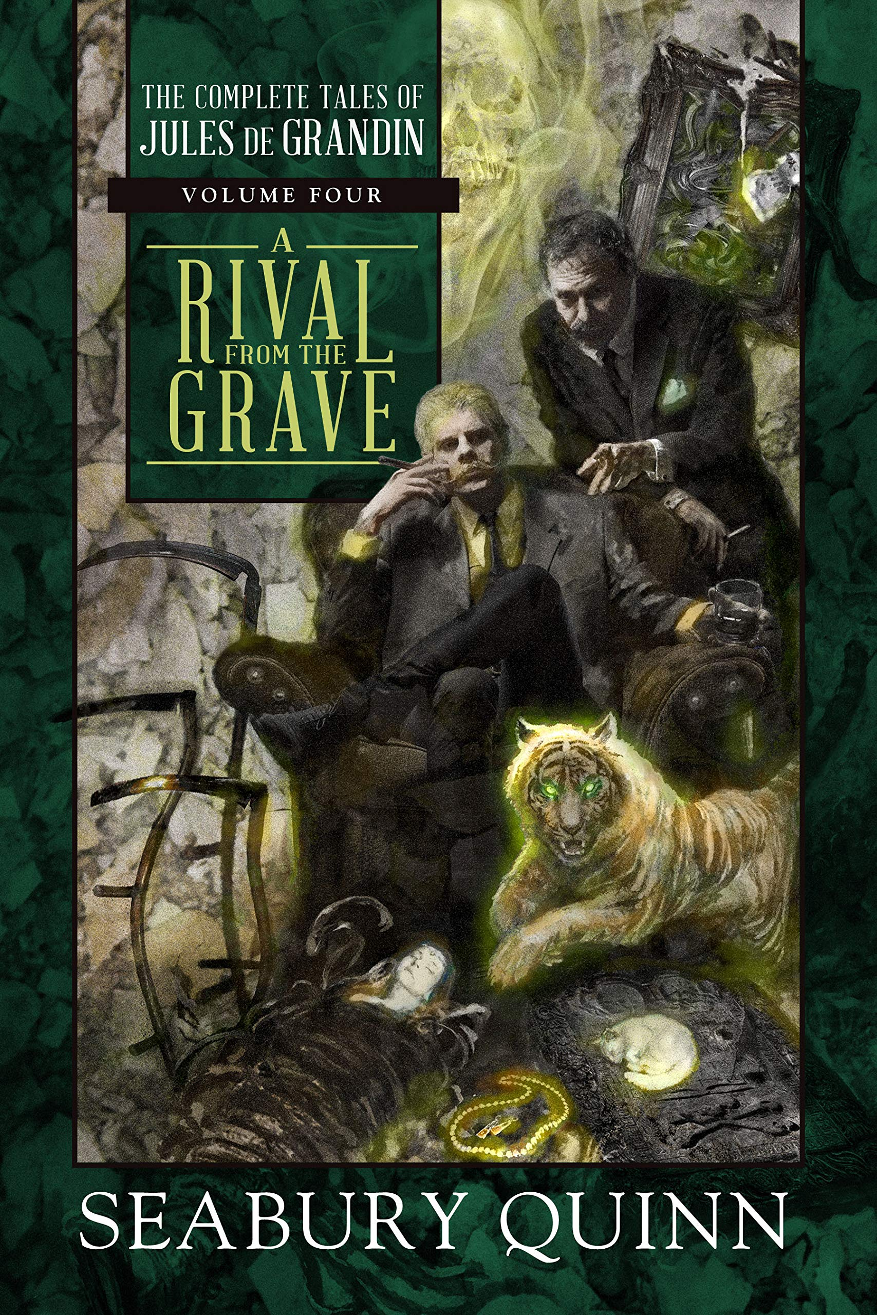 A Rival From the Grave: The Complete Tales of Jules de Grandin, Volume  Four: Seabury Quinn: 9781597809689: Amazon.com: Books