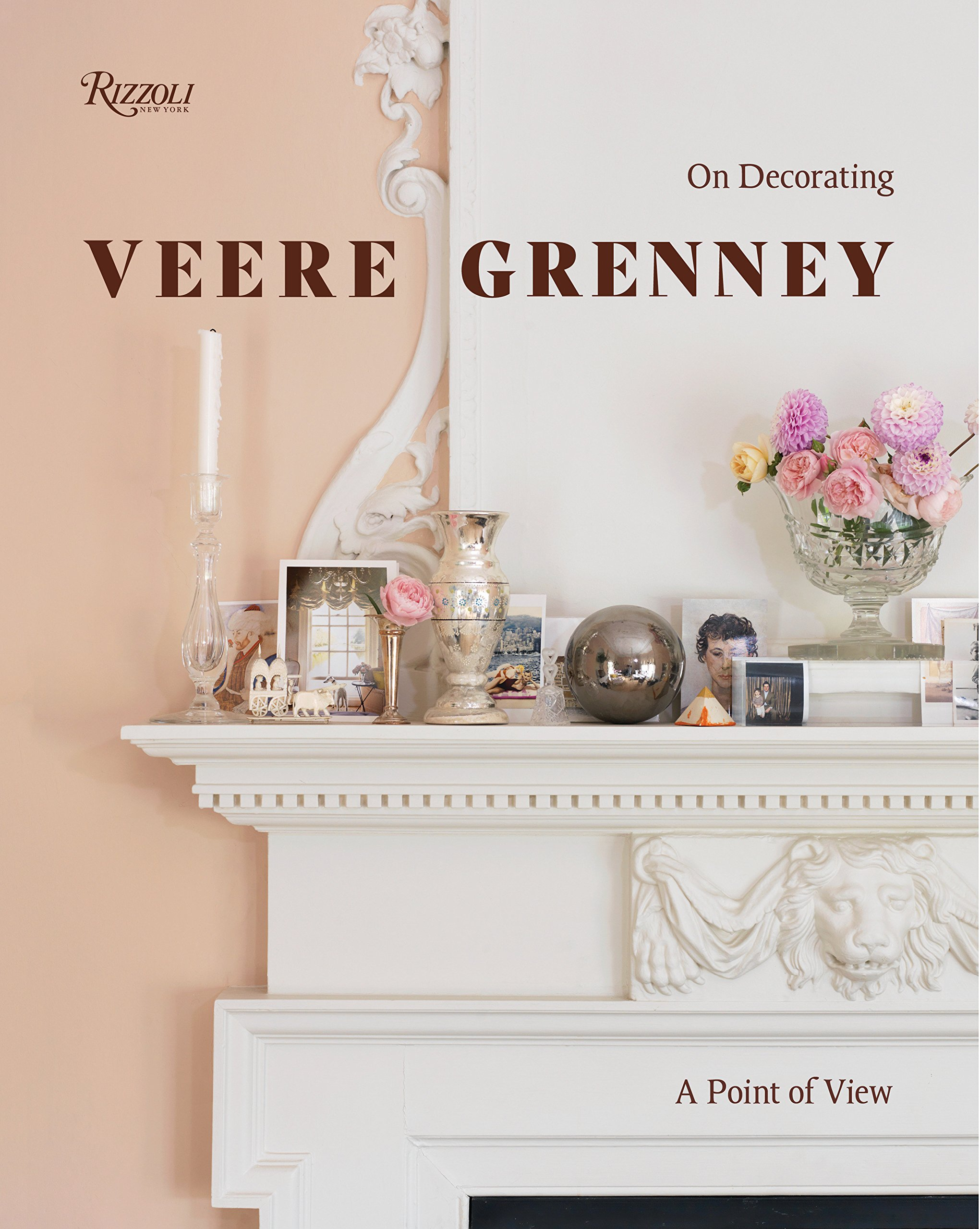 Veere Grenney: A Point of View: On Decorating by Rizzoli