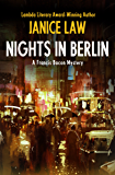 Nights in Berlin (The Francis Bacon Mysteries Book 4)