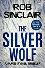 The Silver Wolf (James Ryker Book 3) Kindle Edition