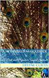 A Netherfield Masquerade: A Pride and Prejudice Sensual Intimate (English Edition)