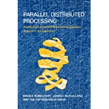 Parallel Distributed Processing: Foundations v. 1: Explorations in the Microstructure of Cognition