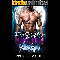 Furbitten Teacher (Furbitten Falls Alpha's Book 1)