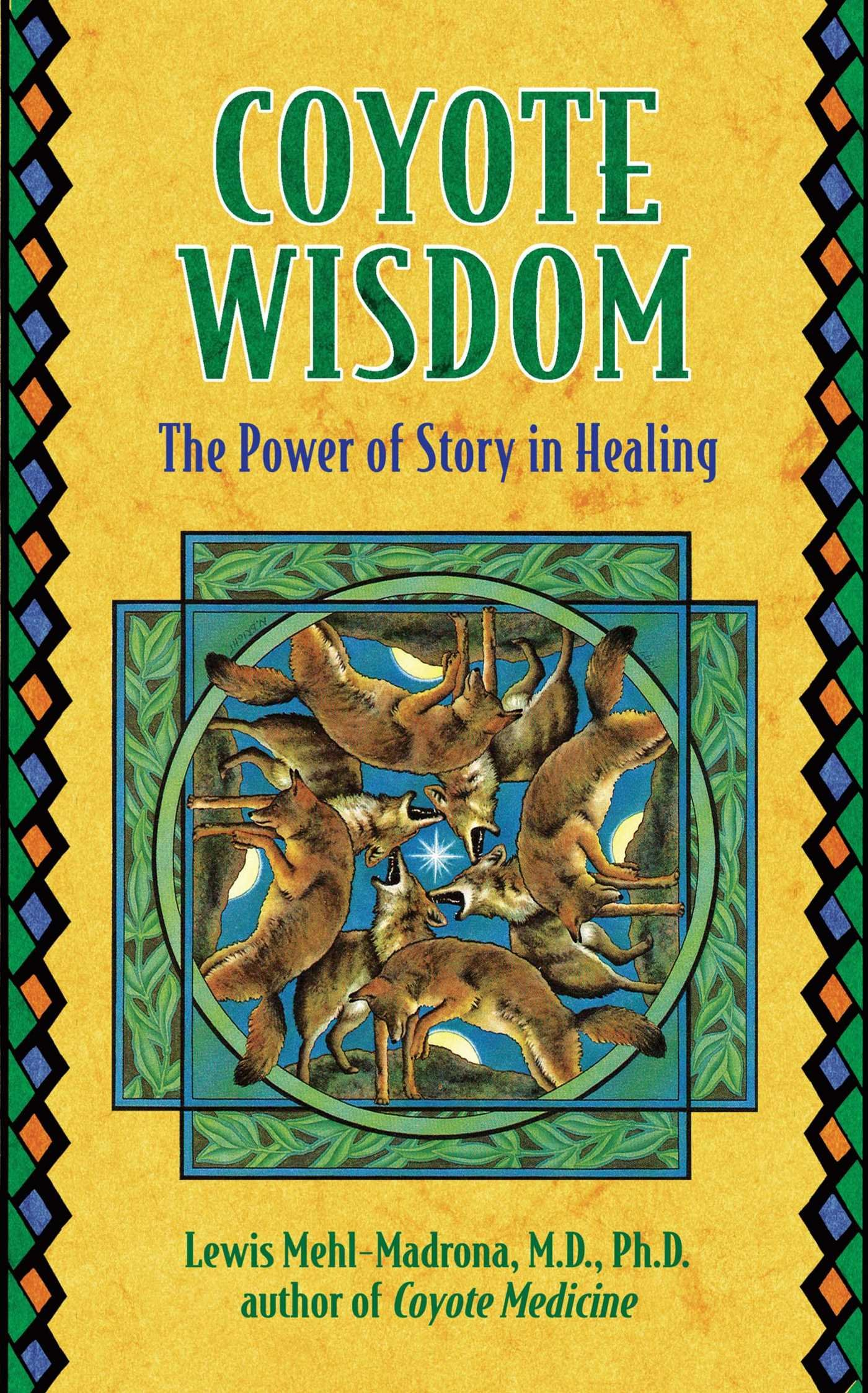 com lewis mehl madrona books biography blog audiobooks coyote wisdom the power of story in healing