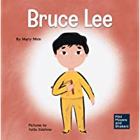 Bruce Lee: A Kid's Book About Pursuing Your Passions