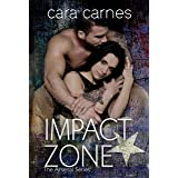 Impact Zone (The Arsenal Book 6)