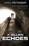 A Billion Echoes: A Thousand Faces Volume 3