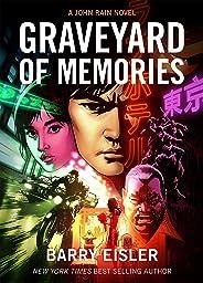 Graveyard of Memories [Kindle in Motion] (A John Rain Novel) (English Edition)