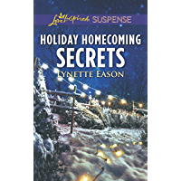 Holiday Homecoming Secrets (Love Inspired Suspense) (English Edition)