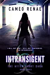 Intransigent (The After Light Saga Book 3) Kindle Edition