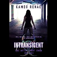 Intransigent (The After Light Saga Book 3) (English Edition)