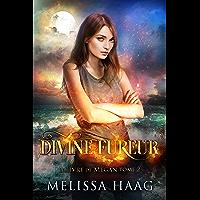 Divine Fureur (Le Livre de Megan t. 2)