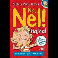 Na, Nel! Ha, Ha! (Welsh Edition)