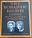Romantic Egoists: A Pictorial Autobiography from the Albums of Scott and Zelda Fitzgerald