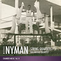 Michael Nyman String Quartets 1-3, (Michael Nyman Chamber Music Volume II)