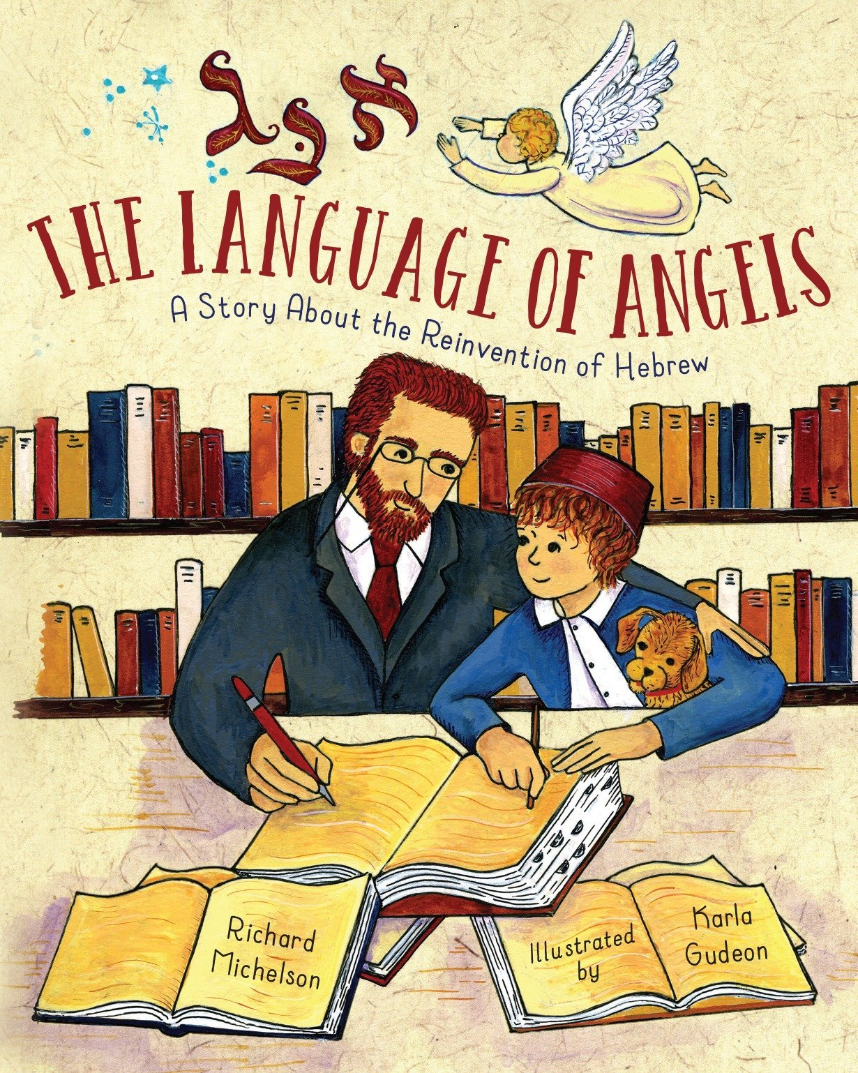 The Language of Angels: A Story About the Reinvention of Hebrew by Charlesbridge Publishing